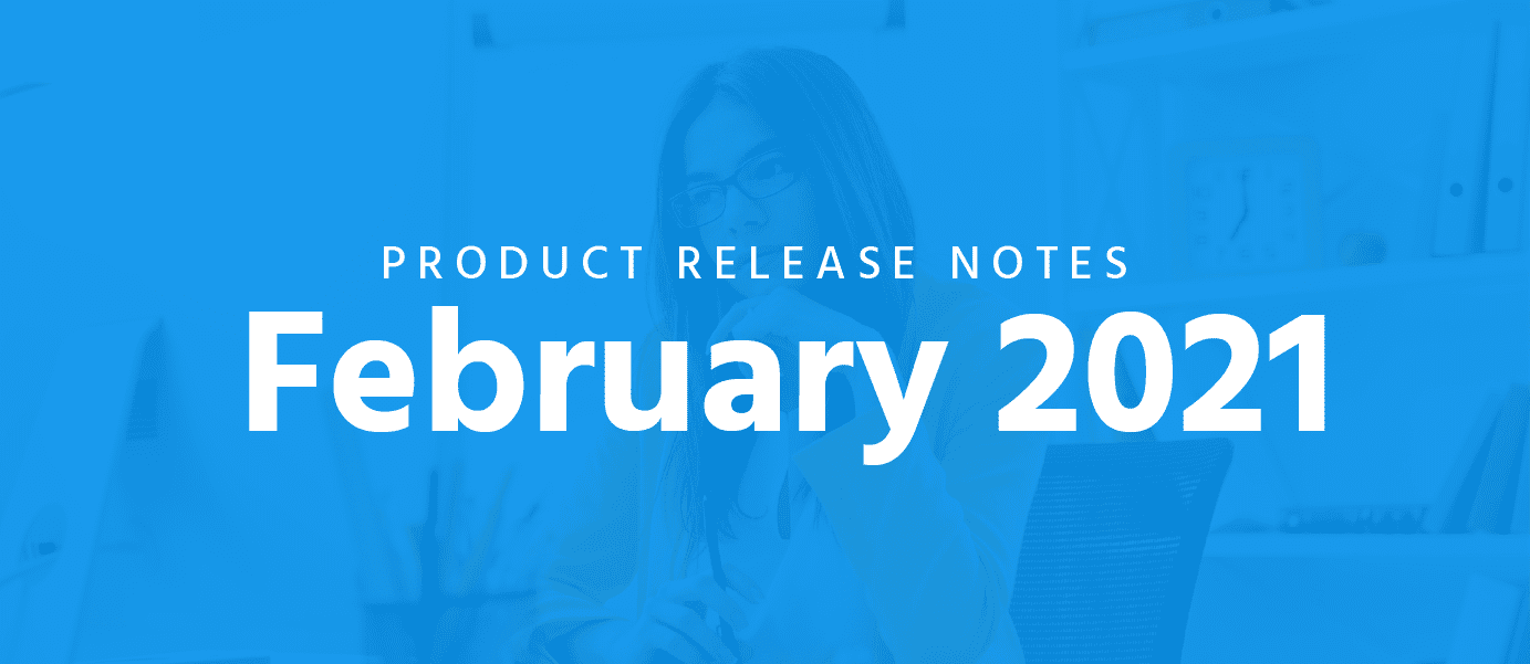 February Release Notes
